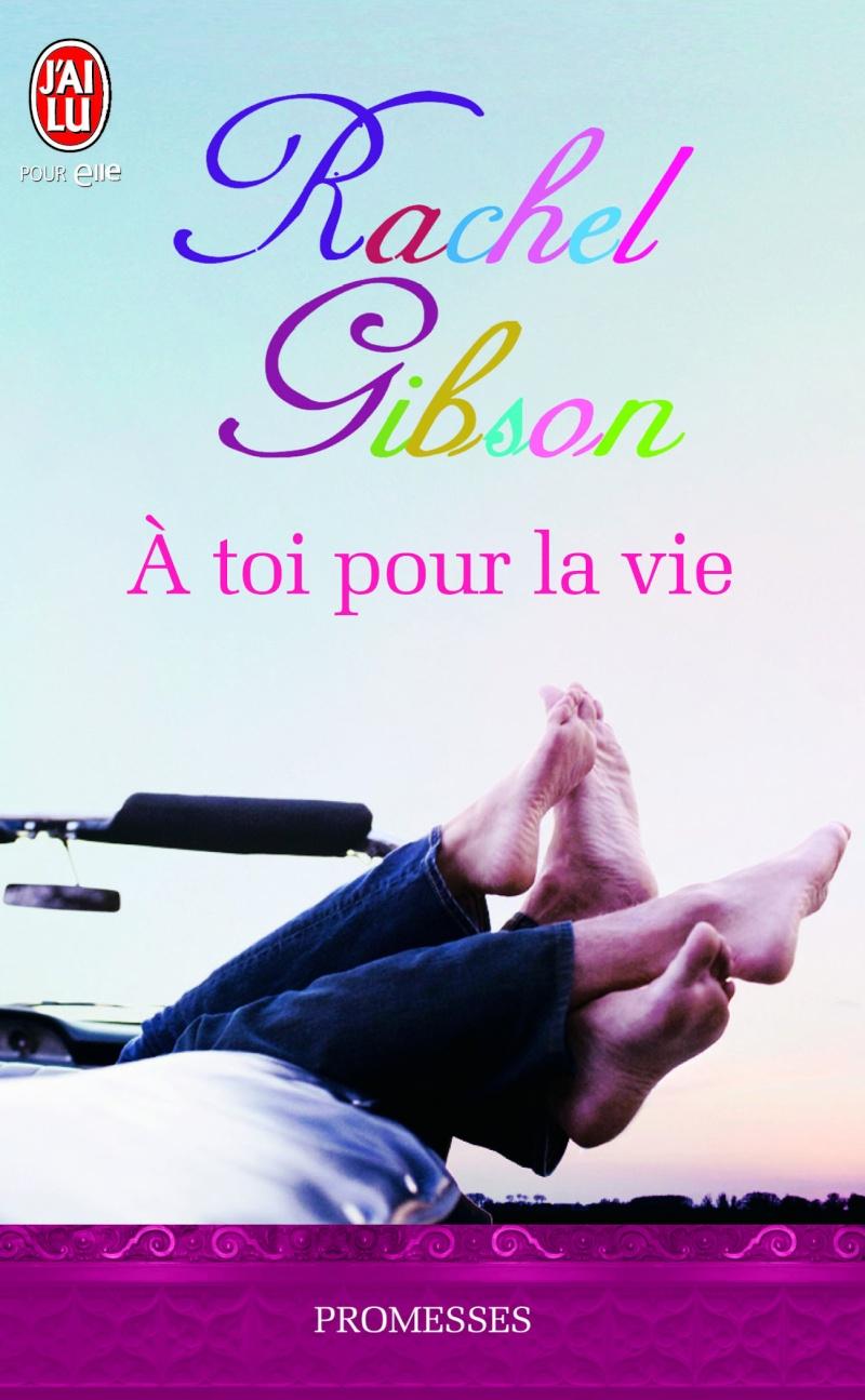 GIBSON Rachel - A toi pour la vie 97822917