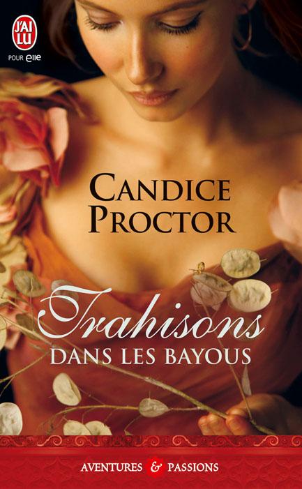 PROCTOR Candice - Trahisons dans les Bayous 97822919