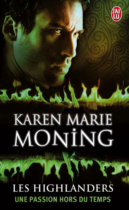 MONING Karen Marie - LES HIGHLANDERS - Tome 4 : Une Passion Hors du Temps 97822926