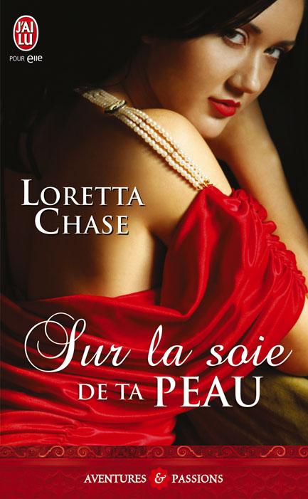 Dressmakers, tome 1 : Sur la soie de ta peau de Loretta Chase 97822929