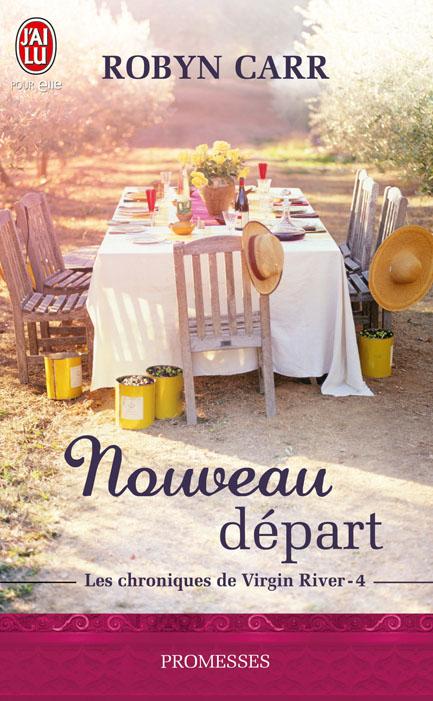 CARR Robyn - LES CHRONIQUES DE VIRGIN RIVER - Tome 4 : Nouveau Départ 97822934