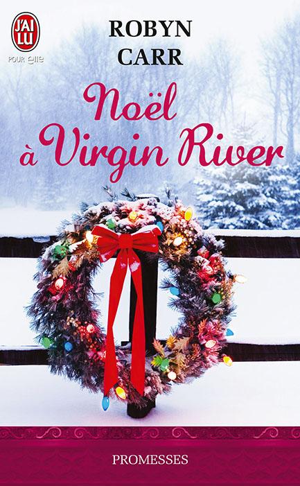 CARR Robyn - LES CHRONIQUES DE VIRGIN RIVER - Tome 6.5 : Noël à Virgin River 97822940