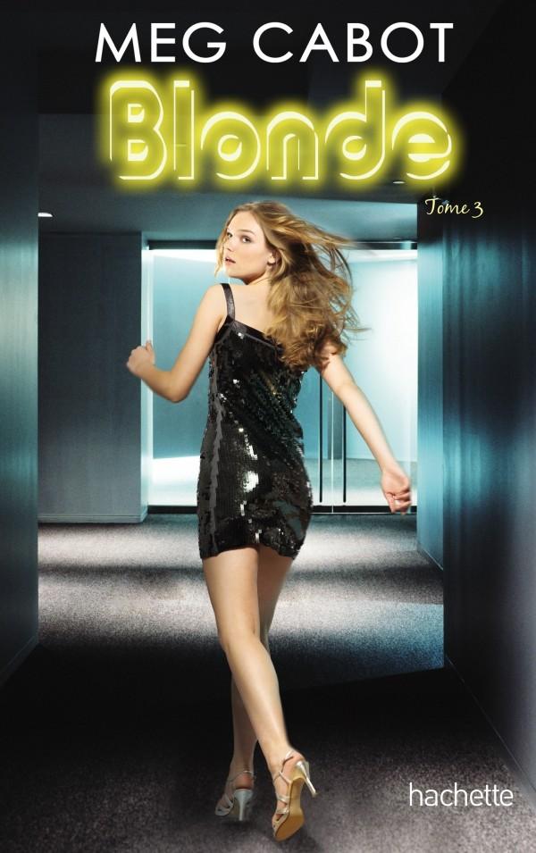 CABOT Meg - BLONDE - Tome 3 : Eternellement Blonde Aterne10