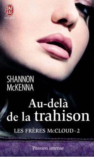 McKENNA Shannon - LES FRERES McCLOUD - Tome 2 : Au-delà de la trahison Au_del11