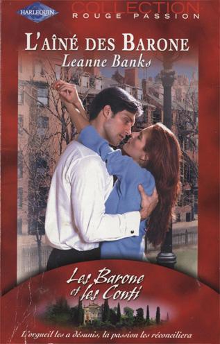 LES BARONE ET LES CONTI - Leanne Banks - Tome 1 : L'aîné des Barone Barone10