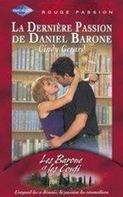 LES BARONE ET LES CONTI - Cindy Gerard - Tome 8 : La dernière passion de Daniel Barone Barone16