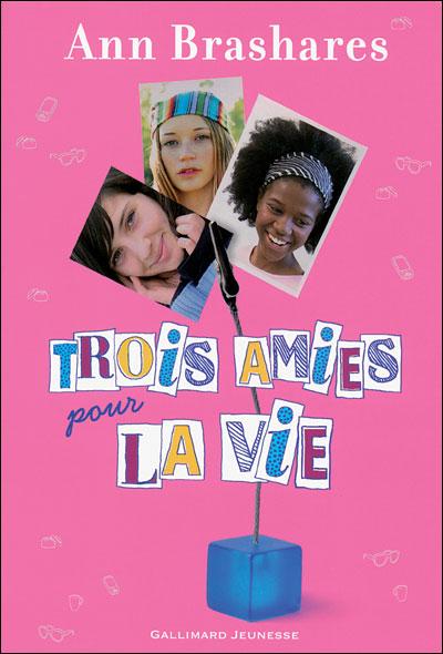 BRASHARES Ann - Trois Amies pour la Vie Bashar10