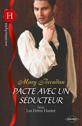 BRENDAN Mary - LES FRERES HUNTER - Tome 1 : Pacte avec un séducteur Brenda10