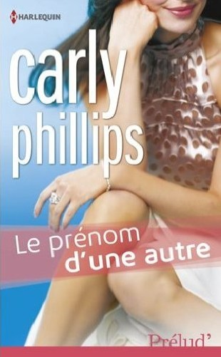 PHILLIPS Carly - Le prénom d'une autre Carly_10