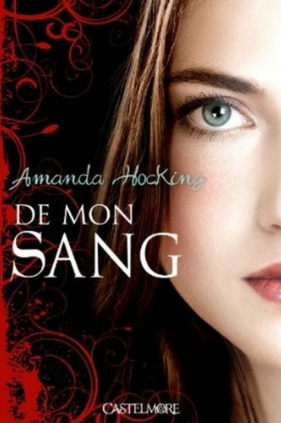 HOCKING Amanda - DE MON SANG - Tome 1 : de Mon Sang De_mon11