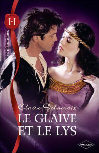 DELACROIX Claire - Le glaive et le lys Delacr10