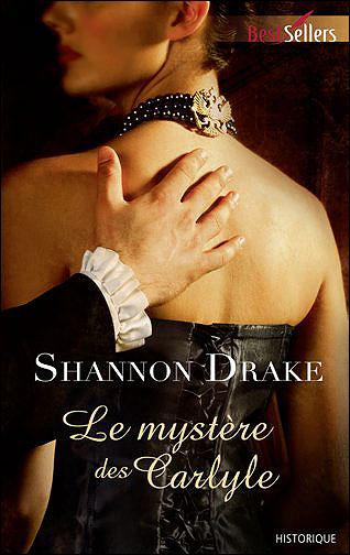 DRAKE Shannon - Le mystère des Carlyle Drake_10