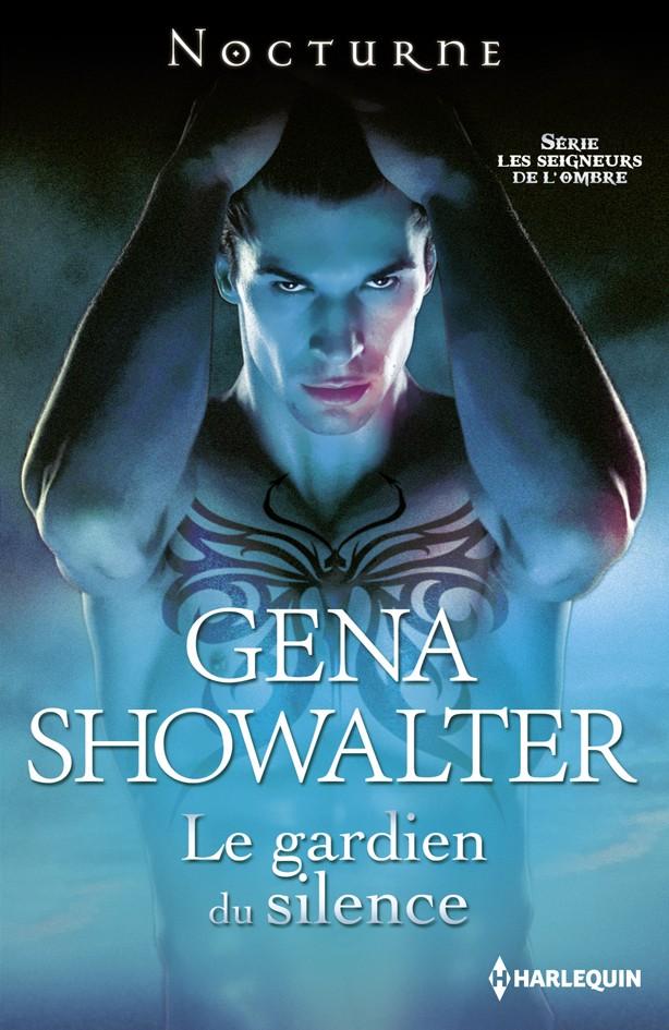 Les Seigneurs de l'ombre - Tome 7 : Le gardien du silence de Gena Showalter Gena_s10