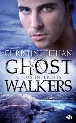 FEEHAN Christine - GHOST WALKERS - Tome 4 : Jeux interdits Ghost_10