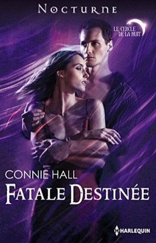 Le cercle de la nuit - Tome 1 : Fatale destinée de Connie Hall Hall_f10