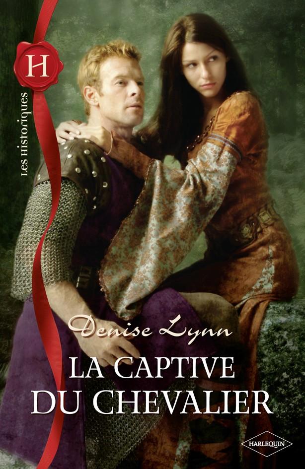 LYNN Denise - La Captive du Chevalier His_5410
