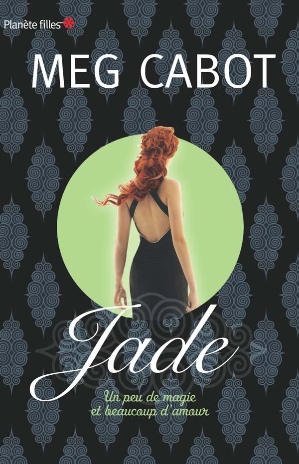 CABOT Meg - Jade, Un peu de magie et beaucoup d'amour Jade10