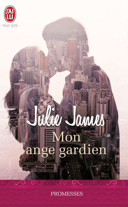 JAMES Julie - FBI / US ATTORNEY SERIES - Tome 1 : Mon ange gardien James11
