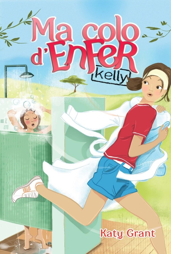 GRANT Katy - MA COLO D'ENFER - Tome 1 : Kelly Kelly10