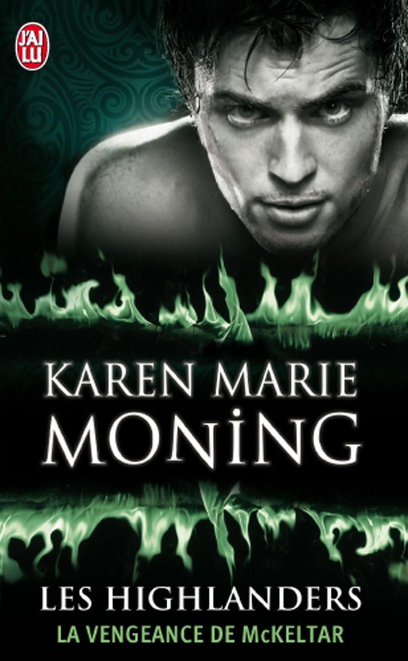 MONING Karen Marie - LES HIGHLANDERS - Tome 7 : La Vengeance de McKeltar Kmm12