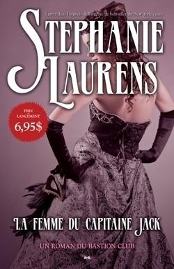 LAURENS Stephanie - LE BASTION CLUB - Tome 1 : La femme du capitaine Jack  La-fem10