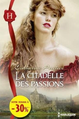 ARCHER Catherine - La citadelle des passions La_cit10