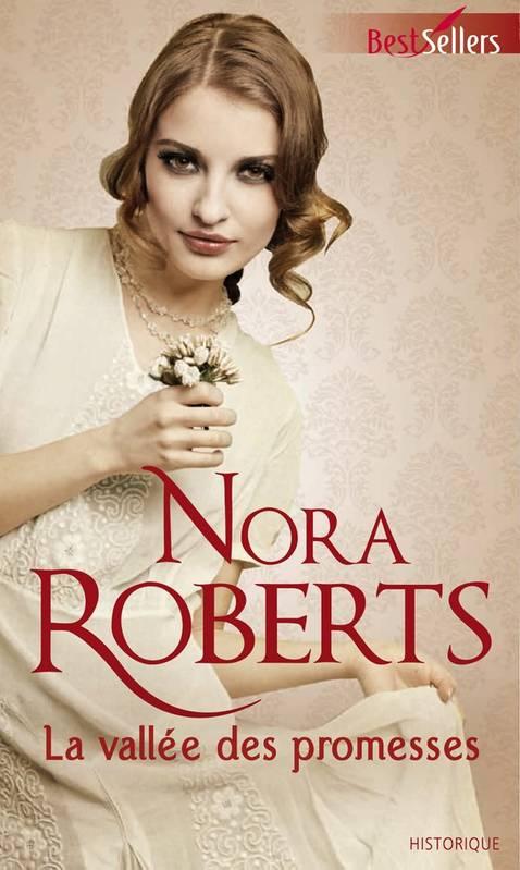 Coeurs de rebelles / La vallée des promesses de Nora Roberts La_val10