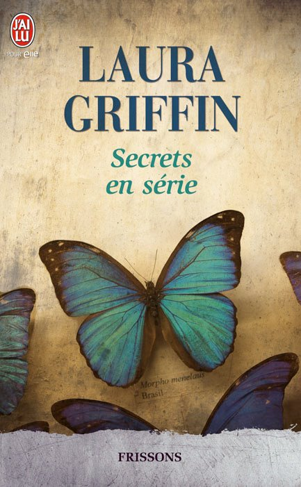 GRIFFIN Laura - SECRETS - Tome 2 : Secrets en série Laura_10