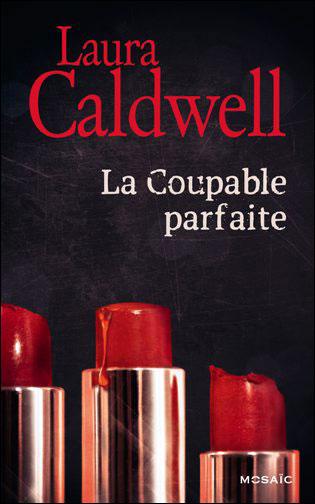 CALDWELL Laura  - La coupable parfaite Laura_11