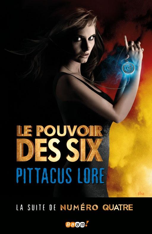 LORE Pittacus  - Tome 2 : Le Pouvoir des Six Le_pvr10