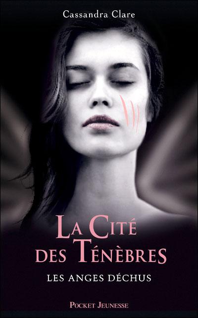 CLARE Cassandra - LA CITE DES TENEBRES - Tome 4 : Les Anges Déchus Les_an10