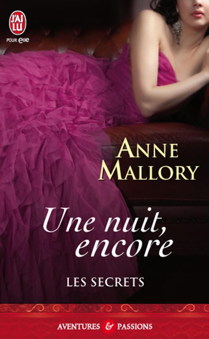 MALLORY Anne - LES SECRETS - Tome 2 : Une nuit, encore Les_se10