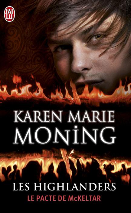 MONING Karen Marie - LES HIGHLANDERS - Tome 5 : Le Pacte de McKeltar Leshig10