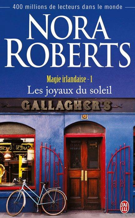 ROBERTS Nora - MAGIE IRLANDAISE - Tome 1 : Les joyaux du soleil Magie_11