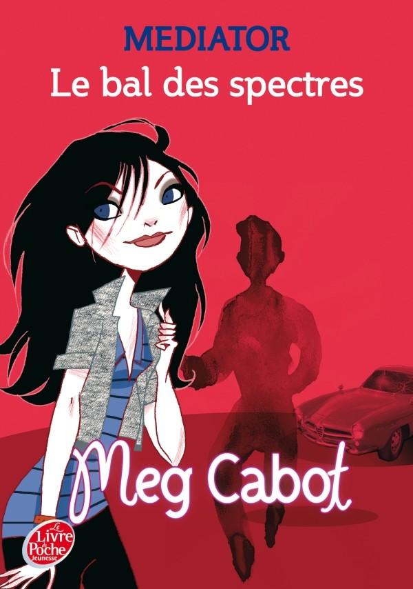 CABOT Meg - MEDIATOR - Tome 3 : Le bal des spectres Mediat10
