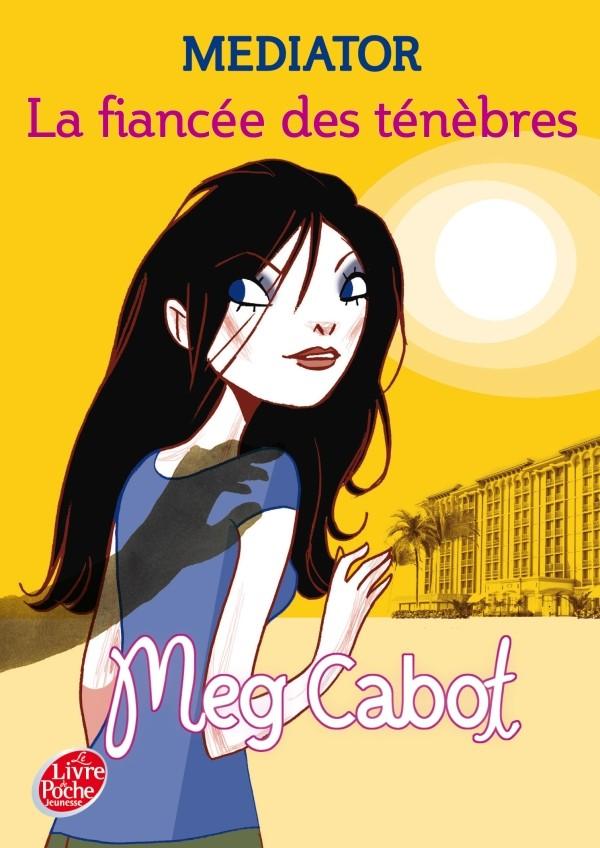 CABOT Meg - MEDIATOR - Tome 4 : La fiancée des ténèbres Mediat11