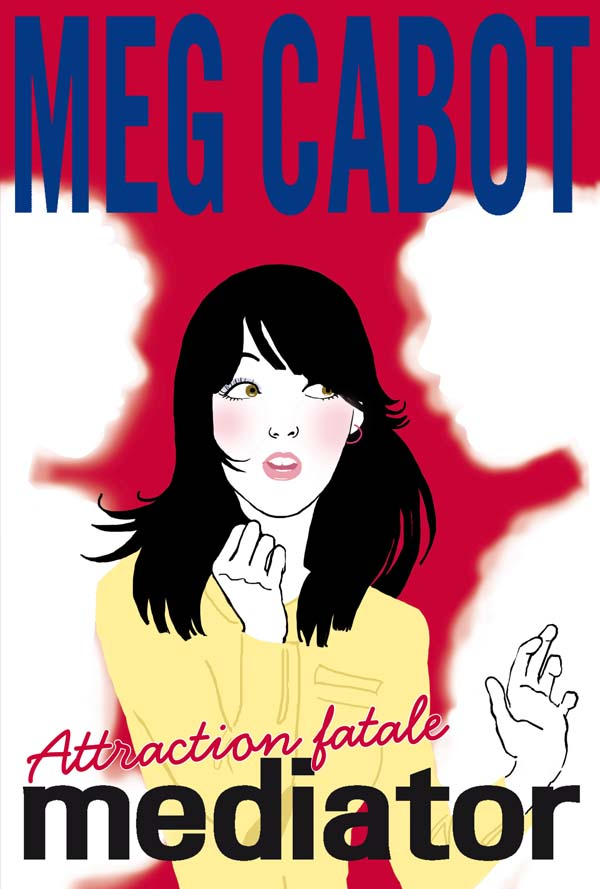 CABOT Meg - MEDIATOR - Tome 5 : Attraction Fatale Mediat12
