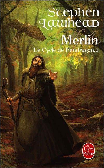 LAWHEAD Stephen R. - LE CYCLE DE PENDRAGON - Tome 2 : Merlin Merlin10
