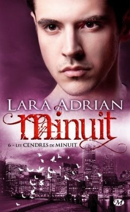 ADRIAN Lara - MINUIT - Tome 6 : Les cendres de Minuit  Minuit10