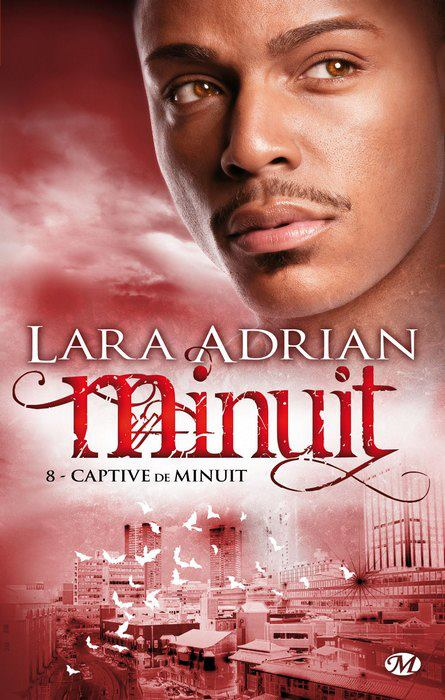 ADRIAN Lara - MINUIT - Tome 8 : Captive de Minuit Minuit11