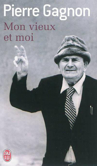 GAGNON Pierre - Mon vieux et moi Mon_vi11