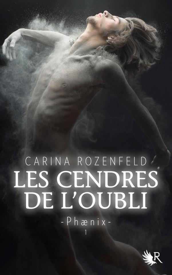 ROZENFELD Carina - PHAENIX - Tome 1 : Les Cendres de l'Oubli Phaeni11