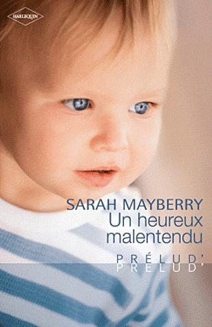 MAYBERRY Sarah - Un heureux malentendu Prelud10