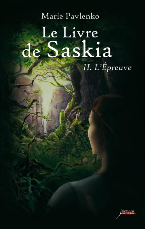 PAVLENKO Marie - LE LIVRE DE SASKIA - Tome 2 : L'Epreuve Saskia10