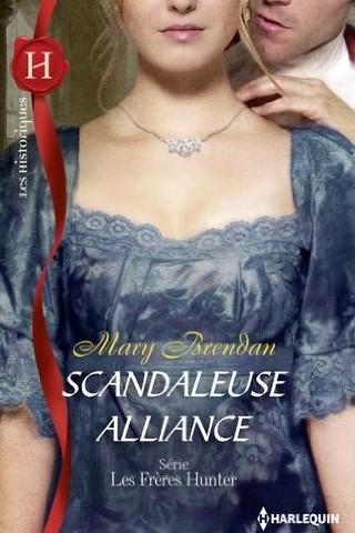 BRENDAN Mary - LES FRERES HUNTER - Tome 2 : Scandaleuse alliance Scanda10