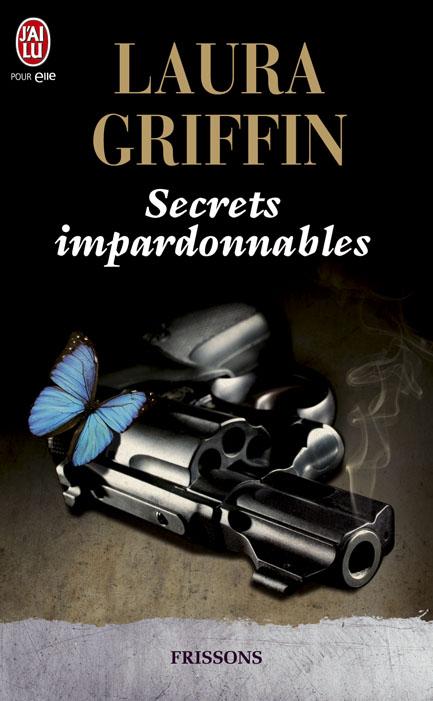 GRIFFIN Laura - SECRETS - Tome 3 : Secrets impardonnables Secret10