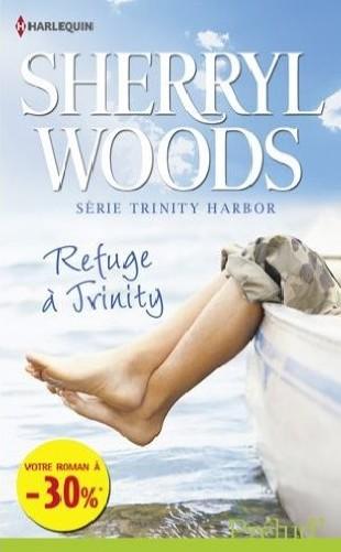 WOODS Sherryl - TRINITY HARBOR - Tome 1 : Refuge à Trinity Sherry10
