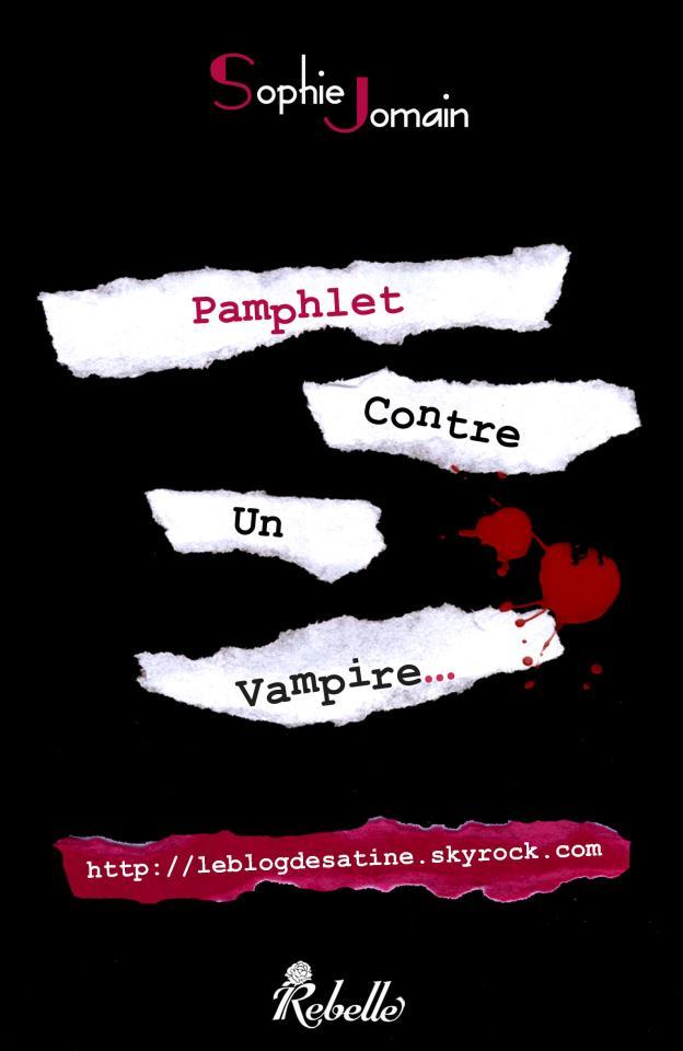 JOMAIN Sophie - Pamphlet contre un vampire Sophie10