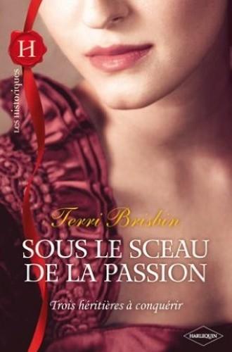 BRISBIN Terri - Sous le Sceau de la Passion Sous_l10