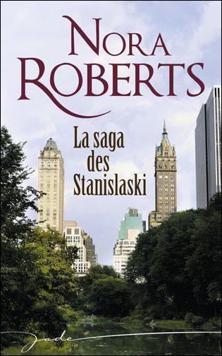 ROBERTS Nora - Série - La saga des Stanislaski Stanis10